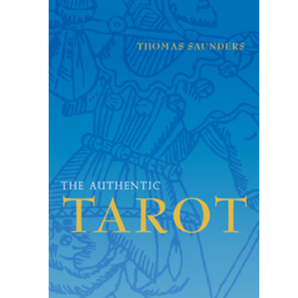 The Authentic Tarot - Discovering Your Inner Self