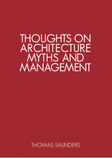 Thoughts on Architecture Myths & Management
