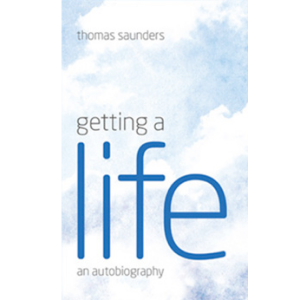 Getting a Life - an autobiography